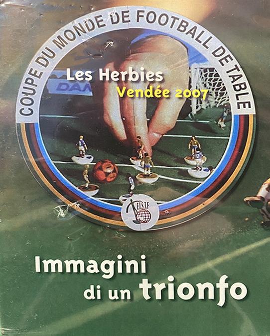 DVD FISTF WORLD CUP LES HERBIES 2007 – IMMAGINI DI UN TRIONFO
