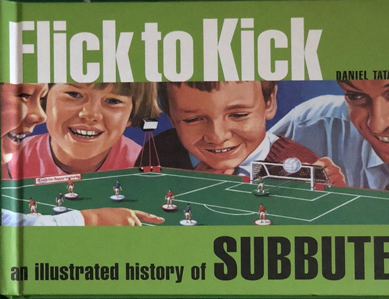 Libro FLICK TO KICK – AN ILLUSTRATED HISTORY OF SUBBUTEO